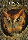 Owls: A Portrait of the Animal World Paul Sterry