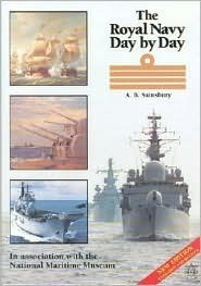 The Royal Navy Day By Day  by  A.B. Sainsbury