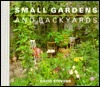 Small Gardens and Backyards  by  David     Stevens