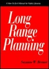Long Range Planning  by  Suzanne W. Bremer