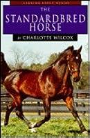 The Standardbred Horse Charlotte Wilcox