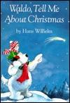 Waldo, Tell Me About Christmas Hans Wilhelm