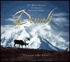 Denali: The Wild Beauty of Denali National Park  by  Erwin A. Bauer