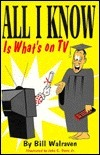All I Know is Whats on TV  by  John C. Davis