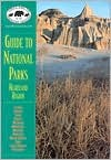 NPCA Guide to National Parks in the Heartland Russell Butcher