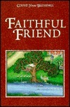 Faithful Friend  by  Catherine L. Davis