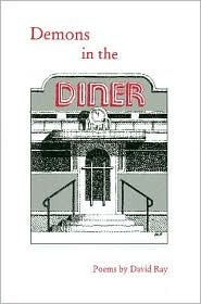 Demons in the Diner  by  David Ray
