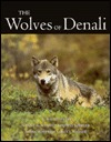The Wolves of Denali  by  L. David Mech