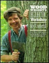 The Woodwrights Eclectic Workshop  by  Roy Underhill