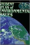 Student Atlas of Environmental Issues  by  John Logan Allen
