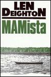 Ma Mista  by  Len Deighton