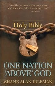 One Nation Above God  by  Shane A. Idleman