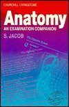 Anatomy: An Examination Companion  by  S. Jacob