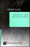 Emerson And Self Reliance  by  George Kateb