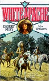 Desert Fury (White Apache, #9)  by  David   Robbins