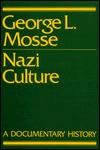 Nazi Culture George L. Mosse