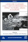 Land-Use Changes and Their Environmental Impact in Rural Areas in Europe Reinhard Krhonert
