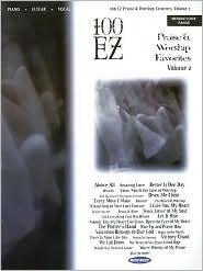100 EZ Praise and Worship Favorites, Vol. 2: Medium Voice Range  by  Lewis Lis