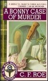 A Bonny Case of Murder C.F. Roe