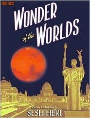 Wonder of the Worlds Sesh Heri