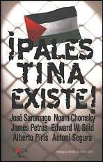 ¡Palestina Existe!  by  Javier Ortiz