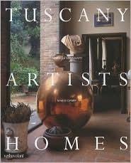 Tuscany Artists Homes  by  Mariella Sgaravatti