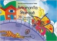 Amaranta Porque  by  Nicolas Buenaventura