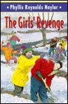 The Girls Revenge  by  Phyllis Reynolds Naylor