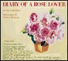 A Passion For Roses: The Notebook Of Henri Delbard Henri Delbard