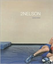 Charles Freger: 2Nelson  by  Bill Kouwenhoven