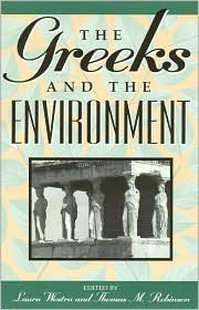 The Greeks and the Environment Laura Westra