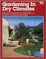 Gardening in Dry Climates Ortho Books