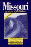 Missouri, the Heart of the Nation  by  William E. Parrish