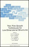 Thin Film Growth Techniques for Low-Dimensional Structures  by  R.F.C. Farrow