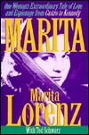 Marita: One Womans Extraordinary Tale of Love and Espionage from Castro to Kennedy Marita Lorenz