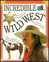 Incredible Wild West Caroline Bingham