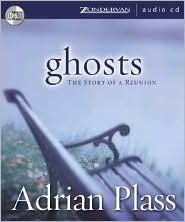 Ghosts: The Story of a Reunion Adrian Plass