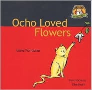 Ocho Loved Flowers  by  Anne Fontaine