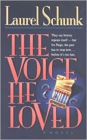 The Voice He Loved Laurel Schunk