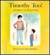 Timothy Too! Charlotte Zolotow