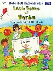 Little Books of Verbs Babs Bell Hajdusiewicz