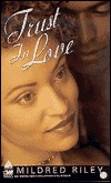 Trust In Love  by  Mildred Riley