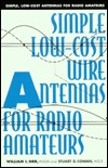 Simple, Low-Cost Wire Antennas for Radio Amateurs  by  William I. Orr