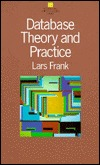 Database: Theory and Practice  by  Frank Lars