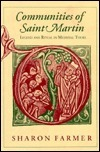 Communities of Saint Martin: Rural Rebellion in Comparative Perspective Sharon A. Farmer