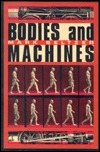 Bodies And Machines  by  Mark Seltzer