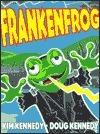 Frankenfrog  by  Kim Kennedy