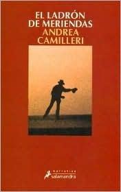El ladrón de meriendas (Salvo Montalbano, #3) Andrea Camilleri