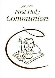 For Your First Holy Communion Olivia Warburton