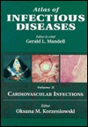 Cardiovascular Infections  by  Gerald L. Mandell